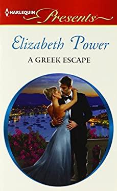 A Greek Escape (Harlequin Presents) 9780373131563