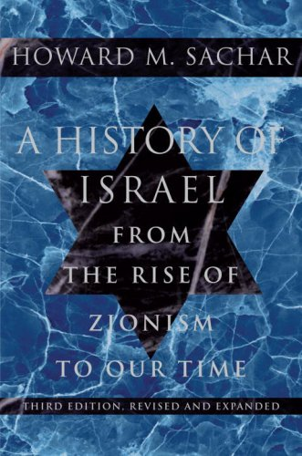 A History of Israel: From the Rise of Zionism to Our Time 9780375711329