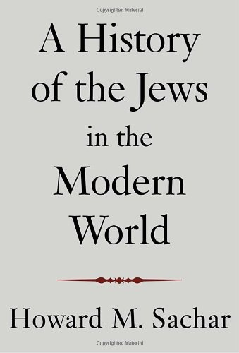 A History of the Jews in the Modern World 9780375414978