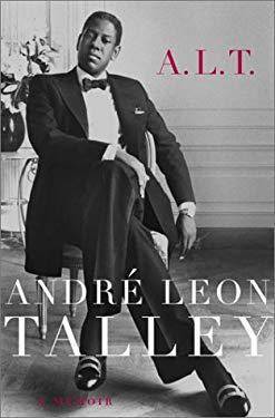 A.L.T.: A Memoir 9780375508288