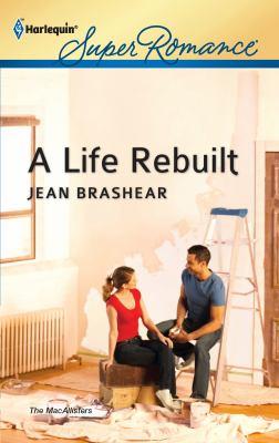 A Life Rebuilt 9780373717873