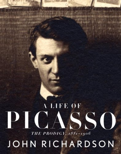 A Life of Picasso: The Prodigy, 1881-1906 9780375711497
