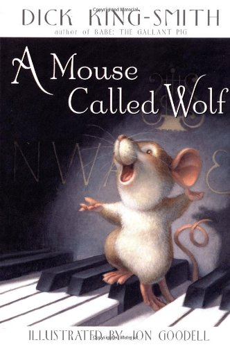 A Mouse Called Wolf 9780375800665