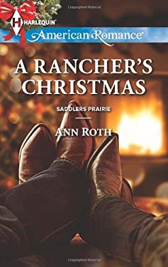 A Rancher's Christmas (Harlequin American Romance\Saddlers Prairie)