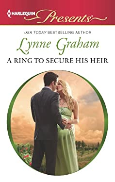 A Ring to Secure His Heir 9780373131136