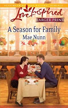 A Season for Family 9780373815142