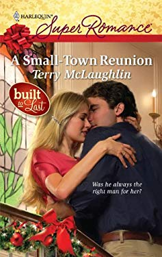 A Small-Town Reunion 9780373716050