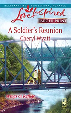 A Soldier's Reunion 9780373814107