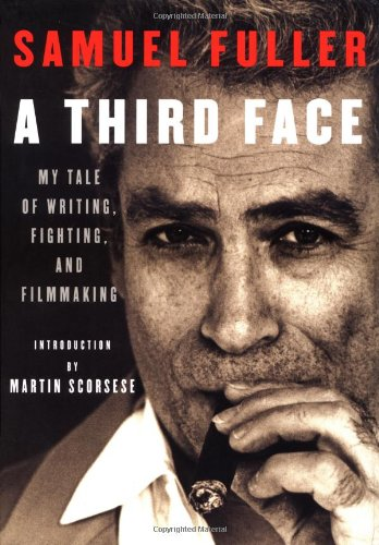 A Third Face: My Tale of Writing, Fighting, and Filmmaking 9780375401657