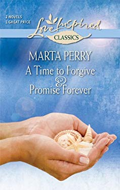 A Time to Forgive & Promise Forever 9780373651382