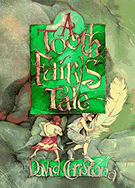 A Tooth Fairy's Tale 9780374479428