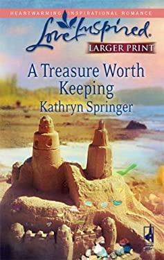 A Treasure Worth Keeping 9780373813506