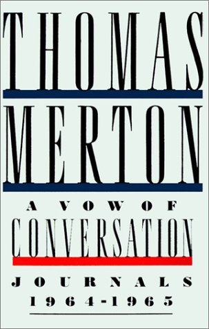 A Vow of Conversation: Journals 1964-1965 9780374526481