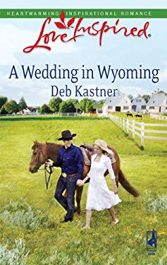 A Wedding in Wyoming 9780373875702