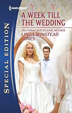A Week Till the Wedding 9780373656899