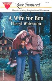 A Wife for Ben (Everyday Heroes, Book 1) (Love Inspired #192)