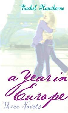 A Year in Europe: Three Novels 9780375940736
