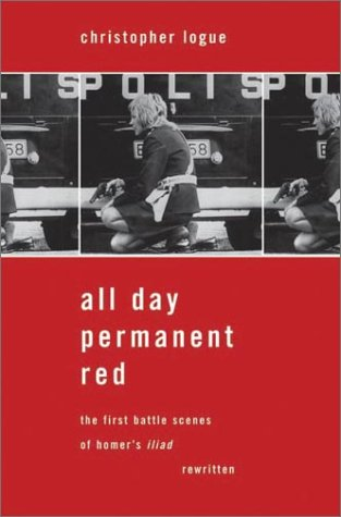 All Day Permanent Red: An Account of the First Battle Scenes of Homer's Iliad 9780374102951