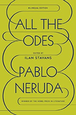All the Odes: A Bilingual Edition 9780374115289