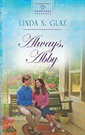 Always, Abby (Heartsong Presents)