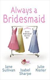 Always a Bridesmaid 1098619