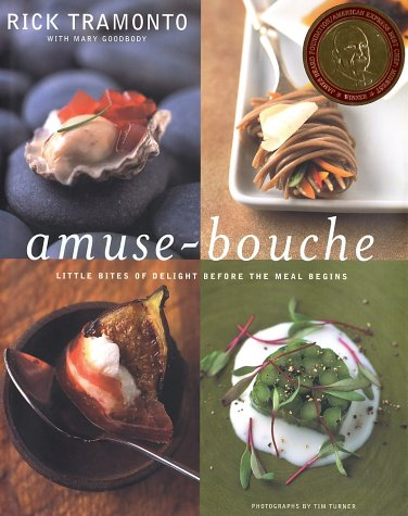 Amuse-Bouche: Little Bites of Delight Before the Meal Begins 9780375507601