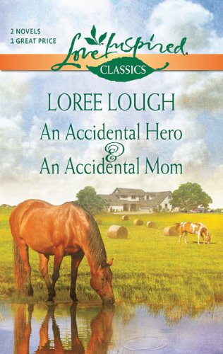 An Accidental Hero & an Accidental Mom 9780373651467