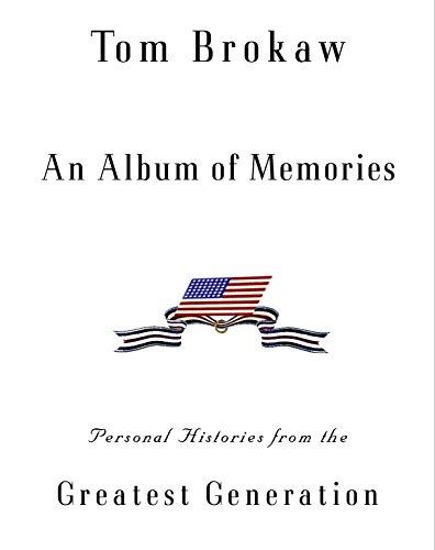 An Album of Memories: Personal Histories from World War II 9780375505812