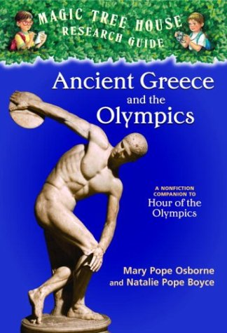 Magic Tree House Fact Tracker #10: Ancient Greece and the Olympics: A Nonfiction Companion to Magic Tree House #16: Hour of the Olympics 9780375823787