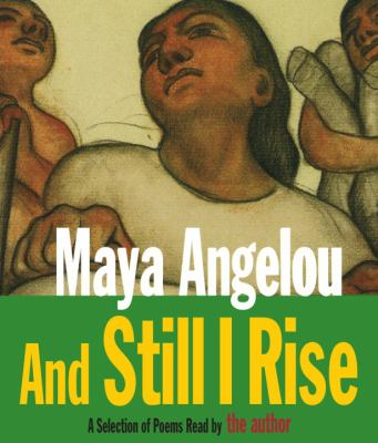 And Still I Rise: A Selection of Poems Read by the Author 9780375419492