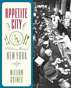 Appetite City: A Culinary History of New York 9780374532499