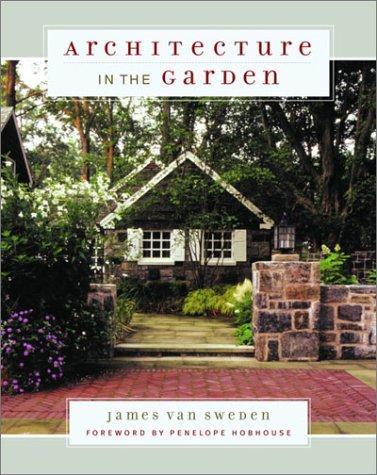 Architecture in the Garden 9780375501548