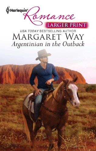 Argentinian in the Outback 9780373741748