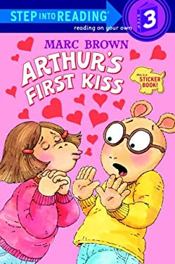 Arthur's First Kiss [With 2 Full Pages of Peel-Off Stickers] 9780375806025