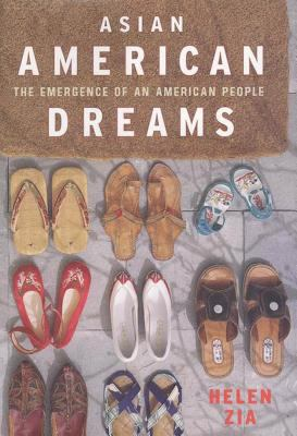 Asian American Dreams: The Emergence of an American People 9780374527365