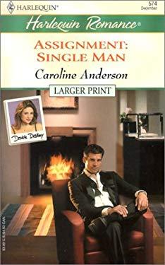 Assignment: Single Man 9780373159741