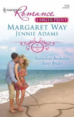 Australian Bachelors, Sassy Brides 9780373184811