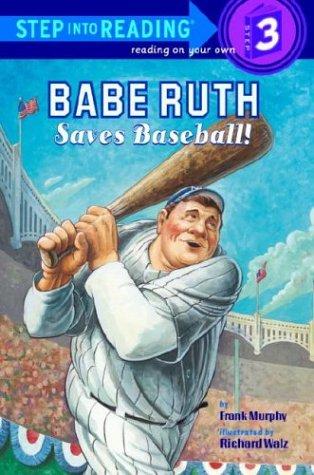 Babe Ruth Saves Baseball! 9780375830488