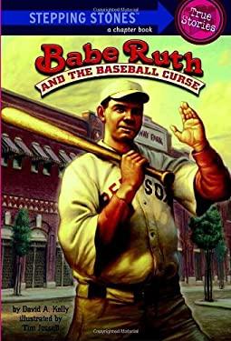 Babe Ruth and the Baseball Curse 9780375856037