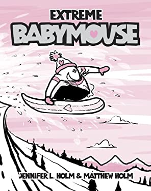 Babymouse #17: Extreme Babymouse 9780375970962