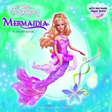 Barbie Fairytopia Mermaidia [With Paperdolls] 9780375874925