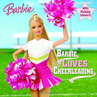 Barbie Loves Cheerleading [With Fuzzy Stickers] 9780375874857