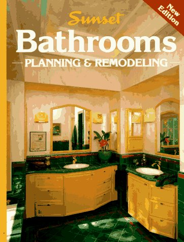 Sunset Bathrooms Planning & Remodeling 9780376012944