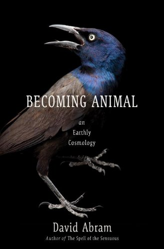 Becoming Animal: An Earthly Cosmology 9780375421716