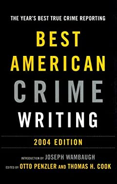 Best American Crime Writing: 2004 9780375421655