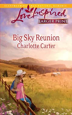 Big Sky Reunion 9780373815487