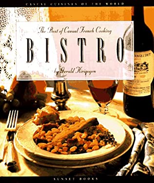Bistro: The Best of Casual French Cooking 9780376020369