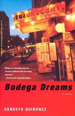 Bodega Dreams 9780375705892