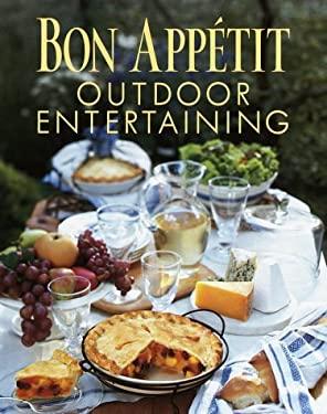 Bon Appetit Outdoor Entertaining 9780375407673