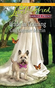 Bride in Training 9780373814909